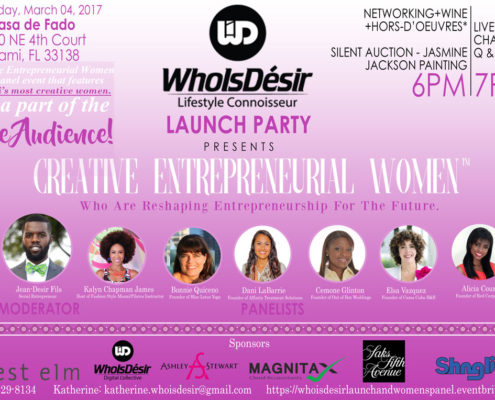WhoIsDésir Miami Launch Party and Creative Entrepreneurial Women's Panel