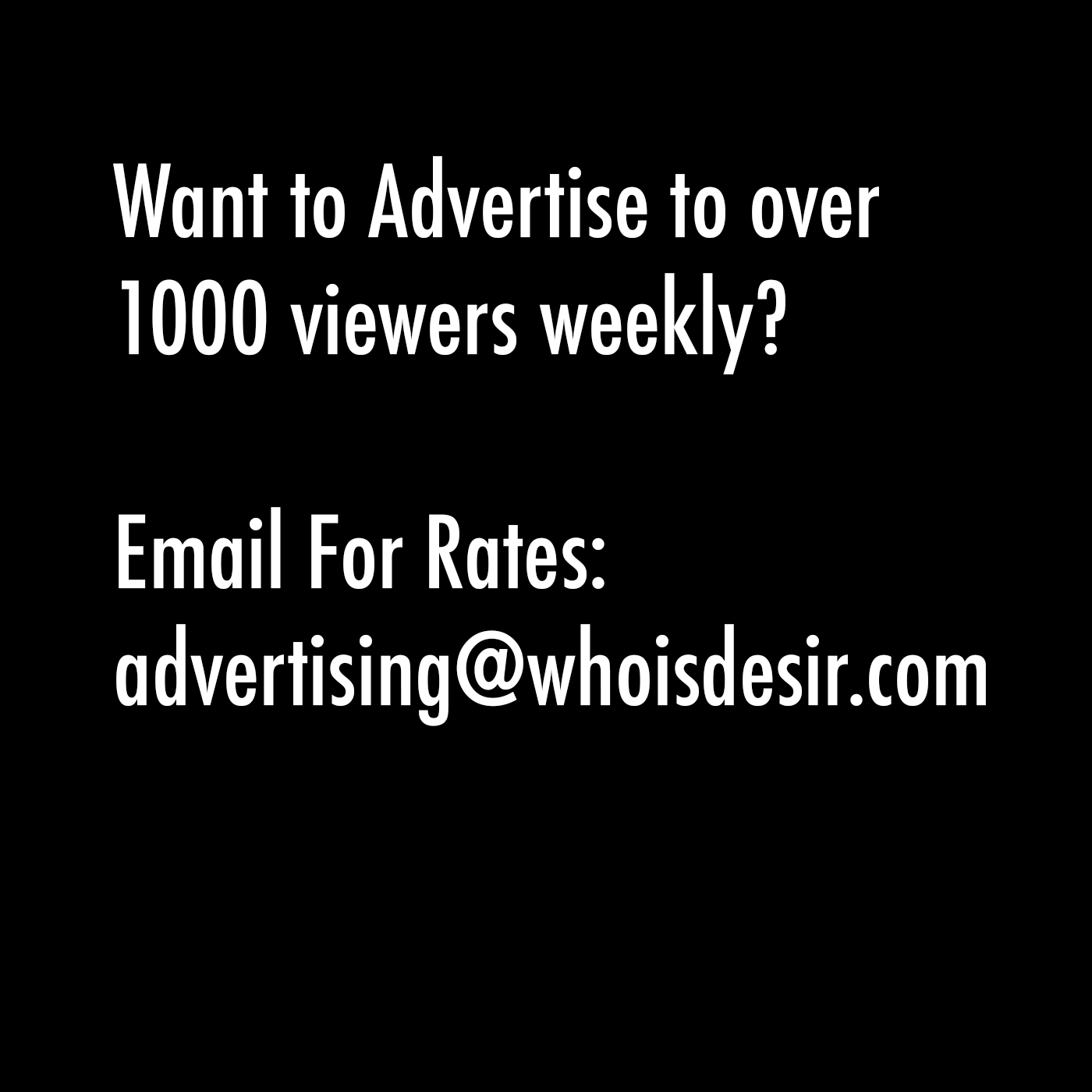 Advertising with WhoIsDésir - The Lifestyle Connoisseur