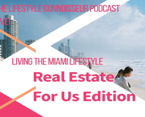 The Lifestyle Connoisseur Podcast Live! West Elm - Gulfstream Park